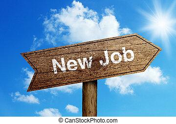 New Job Road Sign