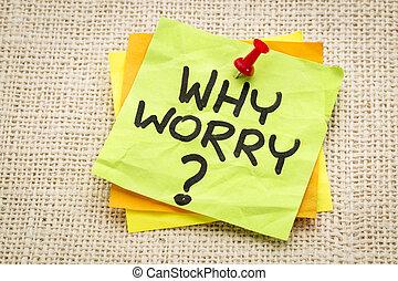 Por qué, preocupación, pregunta,
