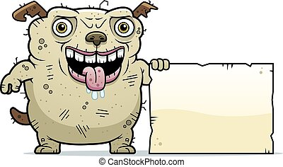 Ugly Dog Sign - A cartoon illustration of an ugly dog with a...