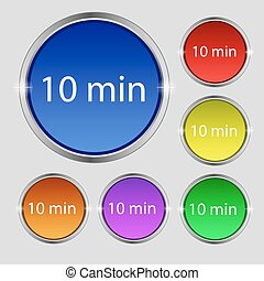 ten minutes sign icon. Set of colored buttons. Vector - 10...