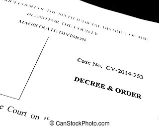 Legal Papers Decree and Order - Detail of legal papers...