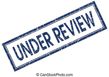 under review blue square stamp isolated on white background
