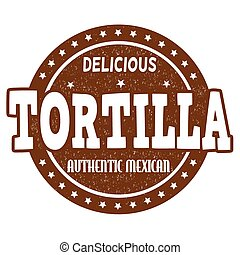 Tortilla stamp - Tortilla grunge rubber stamp on white...