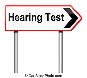 Hearing test concept. - Illustration depicting a sign with a...