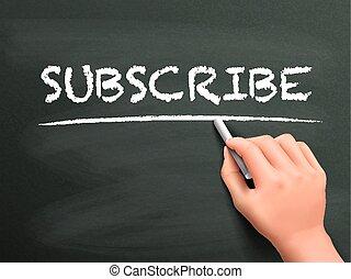 subscribe word written by hand on blackboard
