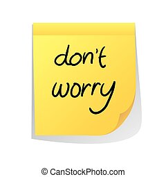 Dont Worry - Motivational concept vector illustration of...