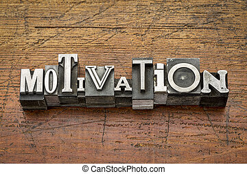 motivation word in metal type - motivation word in mixed...