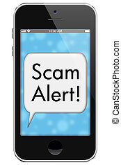 Scam Alert, Mobile Phone with words Scam Alert in Text...