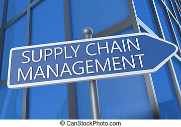 Supply Chain Management - illustration with street sign in...