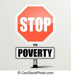 Stop Poverty - detailed illustration of a red stop Poverty...