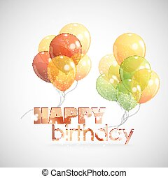 happy birthday. background with colorful transparent balloons
