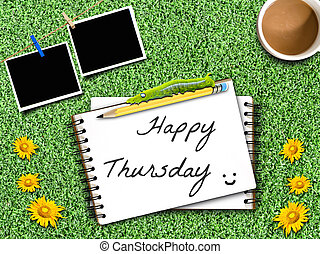 Happy Thursday note on Artificial Grass Field Landscape View