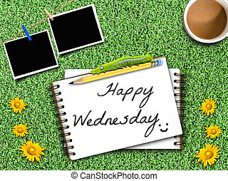 Happy Wednesday note on Artificial Grass Field Landscape...