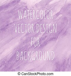 Violet watercolor design for background. Vector...