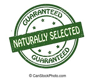 Naturally selected - Rubber stamp with text naturally...