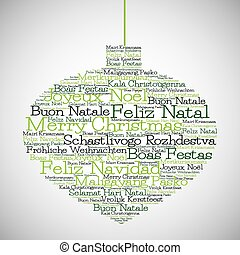 """Christmas bauble made from """"Merry Christmas"""" in different languages in vector format."""