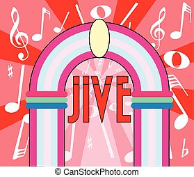 Jive - A jukebox depiction with the text jive and music...