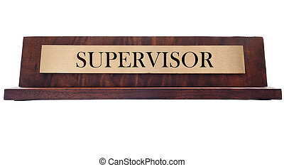 Supervisor name plate - Wooden nameplate with Supervisor...
