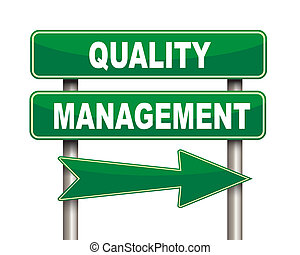 Quality management green road sign - Illustration of green...