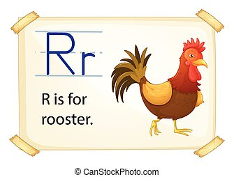 A letter R for rooster
