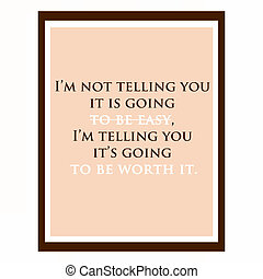 Inspirational and motivational quote Effects poster, frame,...