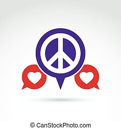 Round antiwar and love vector icons, speech bubbles with...