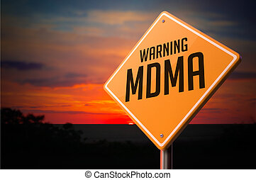 MDMA on Warning Road Sign - MDMA on Warning Road Sign on...