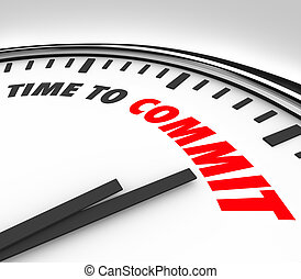 Time to Commit Words Clock Dedication Pledge Vow - Time to...