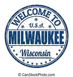 Welcome to Milwaukee stamp - Welcome to Milwaukee grunge...