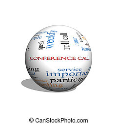 Conference Call 3D sphere Word Cloud Concept with great...