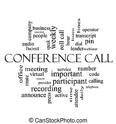Conference Call Word Cloud Concept in black and white with...