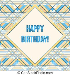 Greeting card with triangles tessellation - Happy birthday....