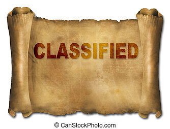 classified - word classified on paper scroll made in 2d...