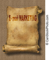 e-mail marketing - word e-mail marketing on paper scroll...