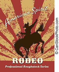 Retro rodeo poster - Grunge background, cowboy riding wild...