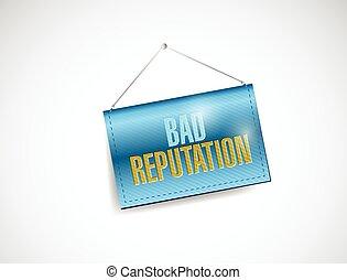 bad reputation hanging banner illustration design over a...