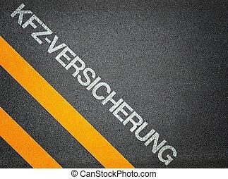 German Kfz Versicherung car insurance Text Writing Road...