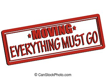 Everything must go - Rubber stamp with text everything must...