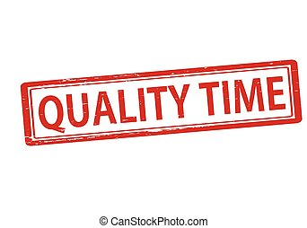Quality time - Rubber stamp with text quality time inside,...
