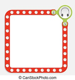 red frame for any text with screws and headphones