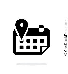 Calendar with location simple icon on white background...
