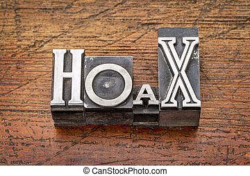 hoax word in metal type - hoax word in mixed vintage metal...