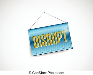 disrupt hanging banner illustration design over a white...