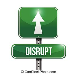 disrupt roadsign illustration design over a white background