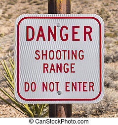 Danger Shooting Range Sign - Danger shooting range do not...