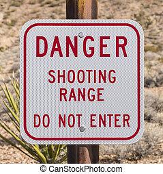 Danger Shooting Range Sign - Danger shooting range do not...
