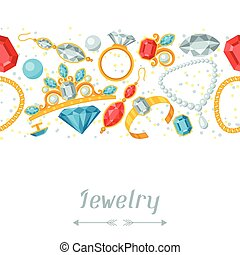 Seamless pattern with beautiful jewelry and precious stones