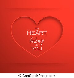 My heart belongs to you. Abstract holiday background with a...