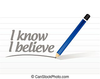 I know I believe message sign illustration design over a...