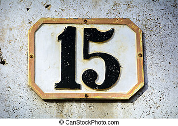 Number fifteen - Weathered number fifteen four screwed onto...